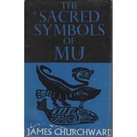 Churchward, James: The sacred symbols of Mu