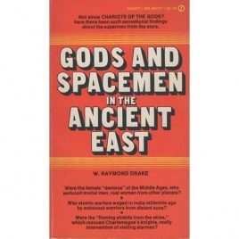 Drake, W. Raymond: Gods and spacemen in the ancient east (Pb)