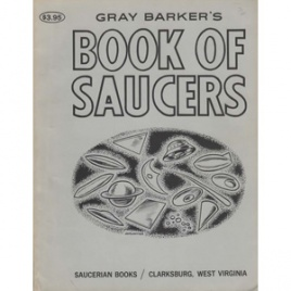 Barker, Gray: Gray Barker's book of saucers