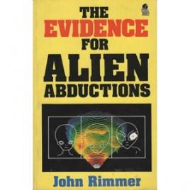 Rimmer, John: The evidence for alien abductions