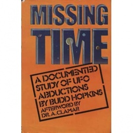 Hopkins, Budd: Missing time. A documented study of UFO abductions