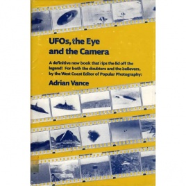 Vance, Adrian: UFOs, the eye and the camera