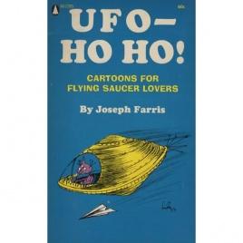 Farris, Joseph: UFO - Ho ho! Cartoons for flying saucer lovers