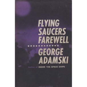 Adamski, George: Flying saucers farewell