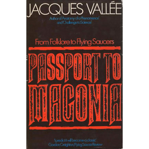 Vallée, Jacques: Passport to Magonia. From folklore to flying saucers. [Report catalogue excluded from this edition]