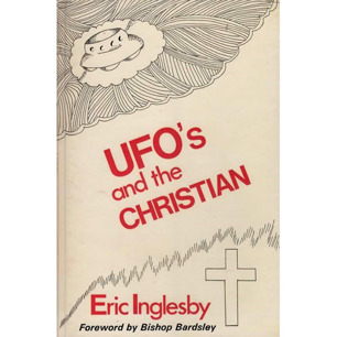 Inglesby, Eric: UFO's and the Christian