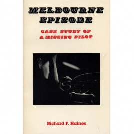 Haines, Richard F.: Melbourne episode. Case study of a missing pilot