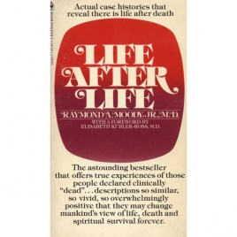 Moody, Raymond A.: Life after life: the investigation of a phenomenon - survival of bodily death (Pb)