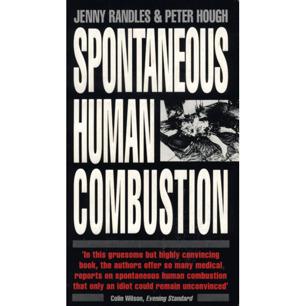 Randles, Jenny & Hough, Peter: Spontaneous human combustion (Pb)
