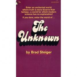 Steiger, Brad [Eugene E. Olson]: The Unknown (Pb)