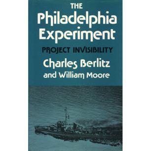 Berlitz, Charles & Moore, William L.: The Philadelphia experiment: project invisibility