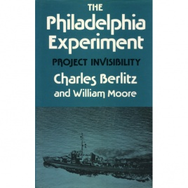 Berlitz, Charles & Moore, William L.: The Philadelphia experiment: project invisibility