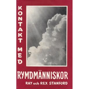 Stanford, Ray & Rex: Kontakt med rymdmänniskor