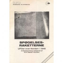 Möller Hansen, Kim: Spøgelsesraketterne. UFOer over Norden i 1946. Artikelsamling