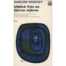 Shapley, Harlow: Utblick från en fjärran stjärna. Människans framtid i universum