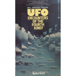 Gatti, Art: UFO encounters of the fourth of the kind? (Pb)