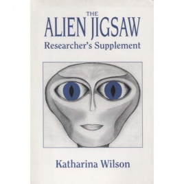 Wilson, Katharina: The alien jigsaw. Researcher's supplement
