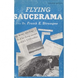 Stranges, Frank E.: Flying saucerama. [New flying saucerama] (4th edition)