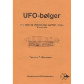 Rasmussen, Flemming O. (ed): UFO-bölger. UFO-bölger og luftskibs-bölgen over USA i forrige århundrede