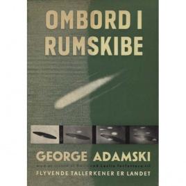 Adamski, George: Ombord i rumskibe