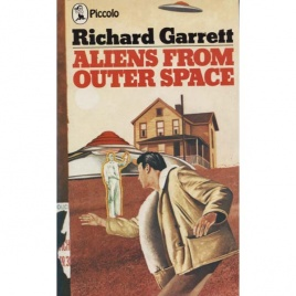 Garrett, Richard: Aliens from outer space