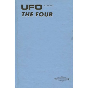 Butts, Donna R. & Corder, S. Scott: UFO contact. The four - Very good, no jacket