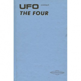 Butts, Donna R. & Corder, S. Scott: UFO contact. The four