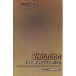Hough, Peter: Visitation. The Certainty of alien activity