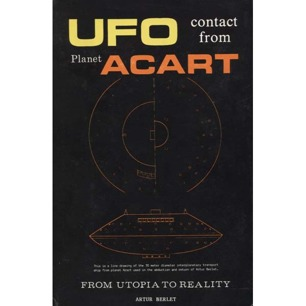 Berlet, Artur: UFO contact from the planet Acart. From utopia to reality