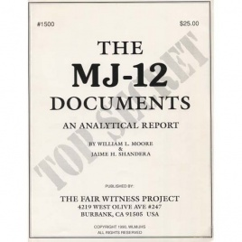 Moore, William L. & Shandera, Jamie H.: The MJ-12 documents. An analytical report