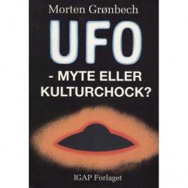 Grönbech, Morten: UFO - myte eller kulturchock?