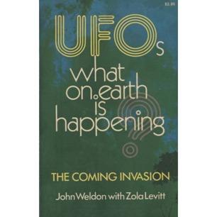 Weldon, John with Lewitt, Zola: UFOs. What on earth is happening?