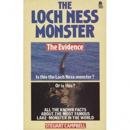 Campbell, Steuart: The Loch Ness monster. The Evidence