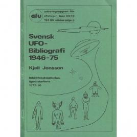 Jonsson, Kjell: Svensk UFO-bibliografi 1946-1975. Andra kompletterade och utökade upplagan