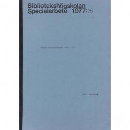 Jonsson, Kjell: Svensk UFO-bibliografi 1946-1975. Bibliotekshögskolan. Specialarbete 1977:76