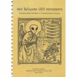 Isaksson, Stefan: New religious UFO movements. Extraterrestrial salvation in comtemporary America