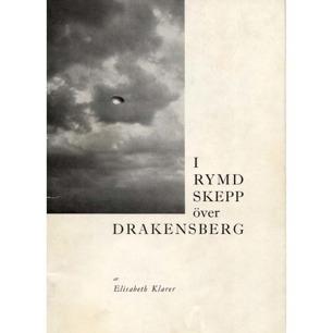 Klarer, Elisabeth: I rymdskepp över Drakensberg. - Good, 2nd ed