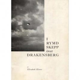 Klarer, Elisabeth: I rymdskepp över Drakensberg.