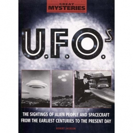 Jackson, Robert: Great mysteries: UFOs. (Library of the unexplained)