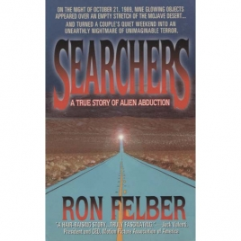 Felber, Ron: Searchers. A true story