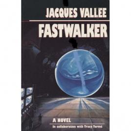 Vallée, Jacques: Fastwalker