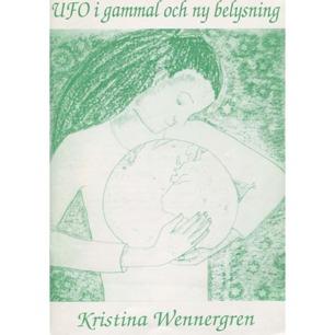 Wennergren, Kristina: UFO i gammal och ny belysning - Very good