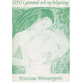 Wennergren, Kristina: UFO i gammal och ny belysning