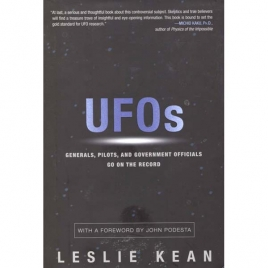 Kean, Leslie: UFOs. Generals, pilots and government officials. Go on the record