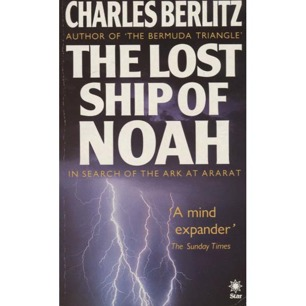 Berlitz, Charles: The lost ship of Noah: in search of the Ark at Ararat (Pb)