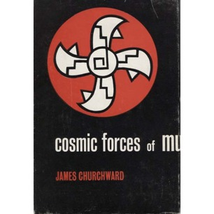 Churchward, James: Cosmic forces of Mu
