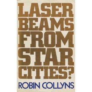 Collyns, Robin: Laser beams from star cities?