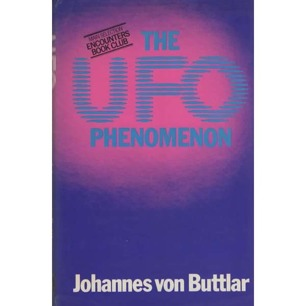 Buttlar, Johannes von: The UFO phenomenon