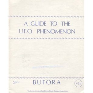 BUFORA: A guide to the UFO phenomenon