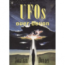 Downes, Jonathan: UFOs over Devon